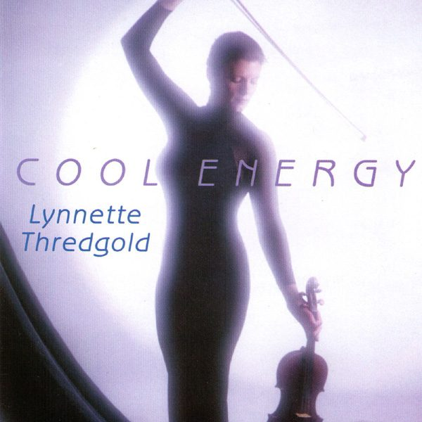 Woman holding violin - Cool Energy Album Cover by Lynnette Thredgold