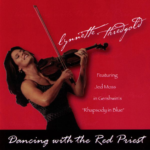 Woman playing violin - Dancing with the Red Priest Album Cover by Lynnette Thredgold